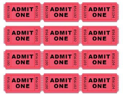 printable admit one tickets: https://docs.google.com/file/d/0B3DLBI_5GmRfYU0tOHJHbENsMzA/edit?pli=1