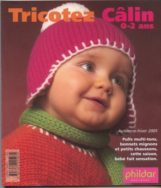 Phildar n°439 Tricotez Câlin 0-2 ans autumne-hiver 2005*
