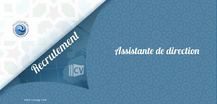 #Multicibles #embauche une #Assistante de #direction à #Casa