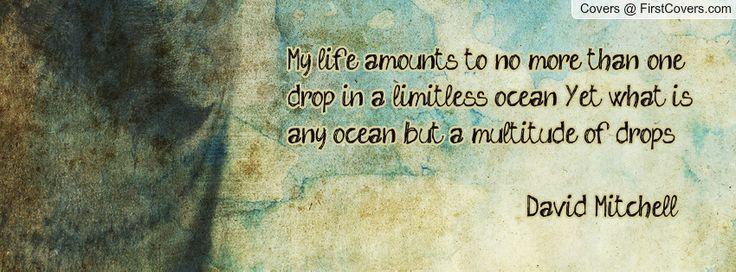 what is an ocean but a multitude of drops - Cloud atlas