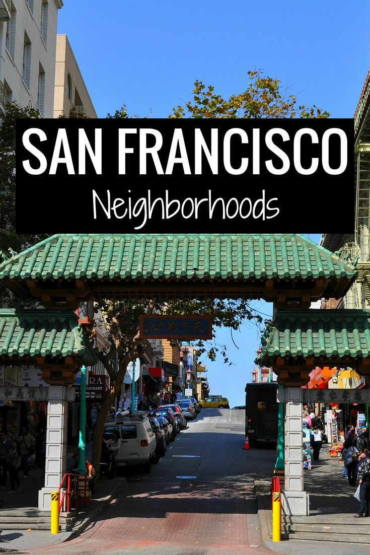 San Francisco Neighborhoods What to Do