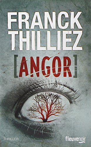 Amazon.fr - Angor - Franck Thilliez - Livres À lire