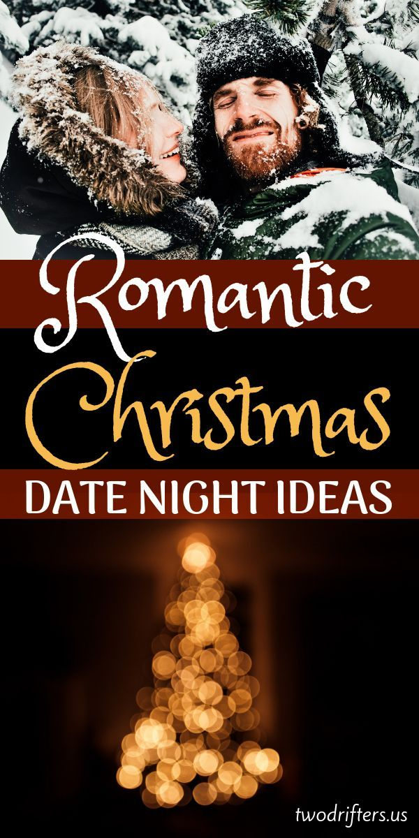 32 Magical Romantic Christmas Date Ideas For Couples Christmas Date Romantic Christmas Christmas Couple