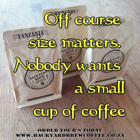 off course size matters nobody wants a small cup of coffee