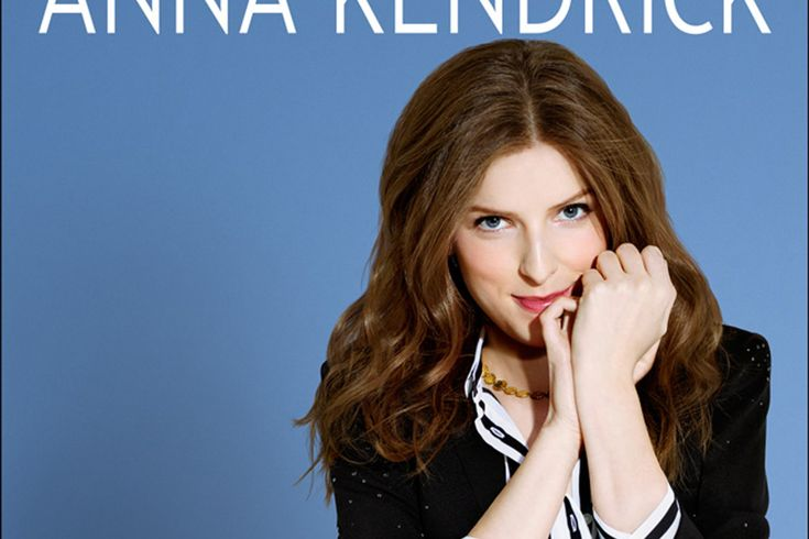 celebrity anna kendrick dishes about dating mistakes revelations from book