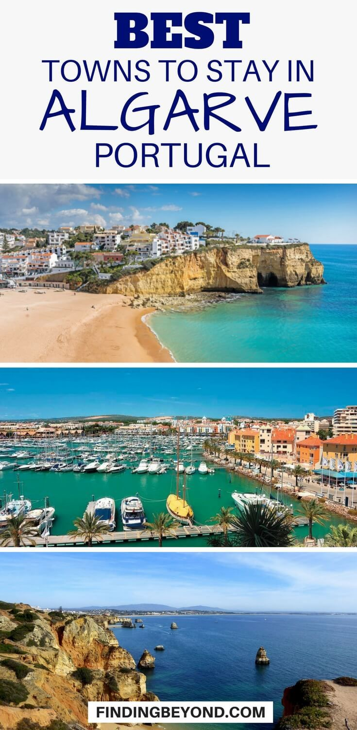 The Best Towns and Places to Stay in Algarve, Portugal | Finding Beyond