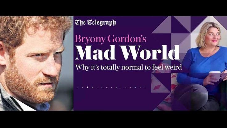 Bryony Gordon Mad World: Prince Harry