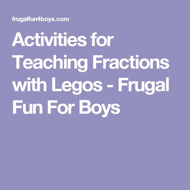 Activities for Teaching Fractions with Legos - Frugal Fun For Boys