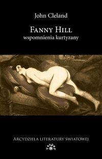 Okładka książki Fanny Hill. Wspomnienia kurtyzany