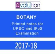 EVOLUTION BOTANY printed notes for UPSC and IFoS examination.Evolution has teaching experience of more than 12 years for IAS and IFoS examination.It produces 1280+ final selections  7 all India toppers and 60 selections in top 10.Its study materials covers all the topics of civil service examination as well as IFoS examination.The writing style and organisation is strictly in accordance to the demand of UPSC examination,and if used intelligently they are sure to go a long way in helping…