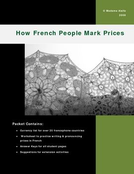 a free series of printable worksheets related to money and prices in French-speaking places, ranging from practising numbers to making decisions about how to spend a souvenir budget.  A combination of English & French is used in these cultural activities