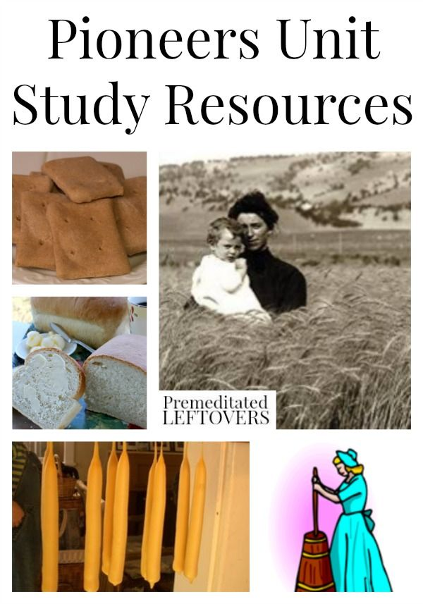 Pioneer Unit Study Resources, including printables, activities, crafts, educational videos, books, and recipes for a fun pioneers unit study lesson plan.