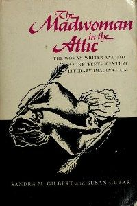 "Jane Eyre and the ""Madwoman in the Attic"" 