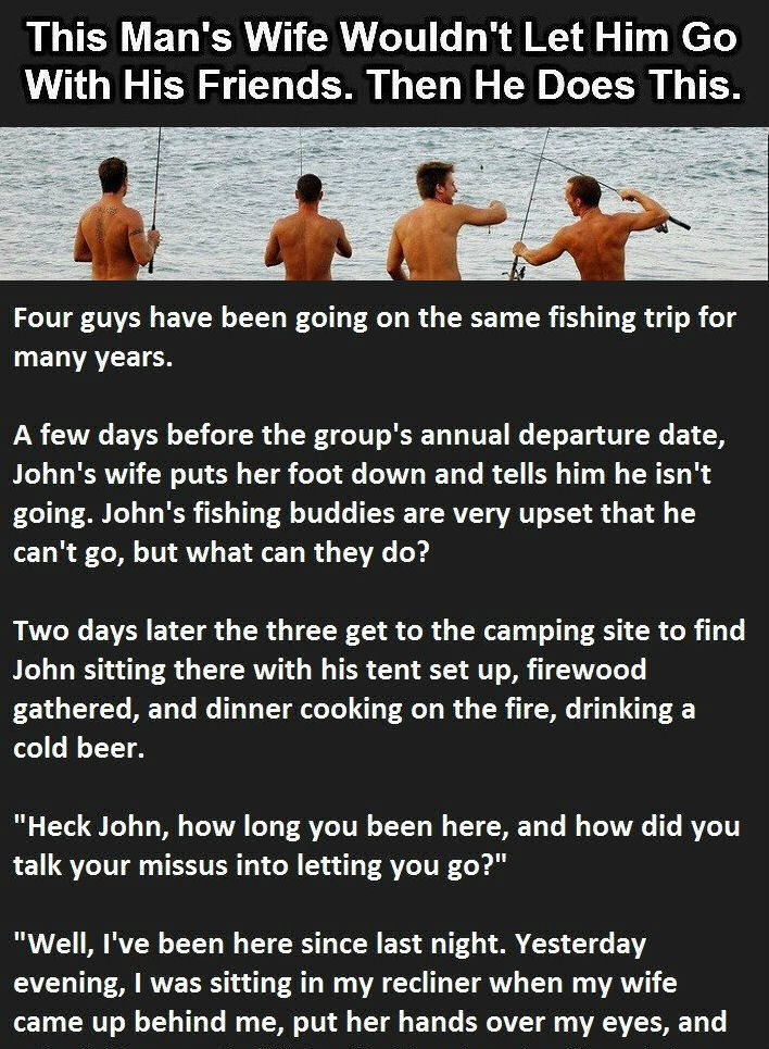 HUSBAND WIFE JOKES WIFE WOULDN'T LET HIM GO FISHING WITH HIS FRIENDS THEN HE DOES THIS…