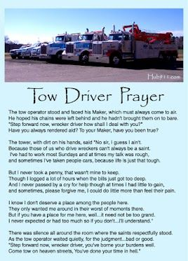 TOW DRIVER PRAYER The tow operator stood and faced his Maker, which must always come to air.