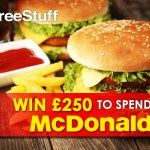 #Win a £250 #McDonalds Gift Card | Free Prize Draws Online | Free Stuff E:31/08