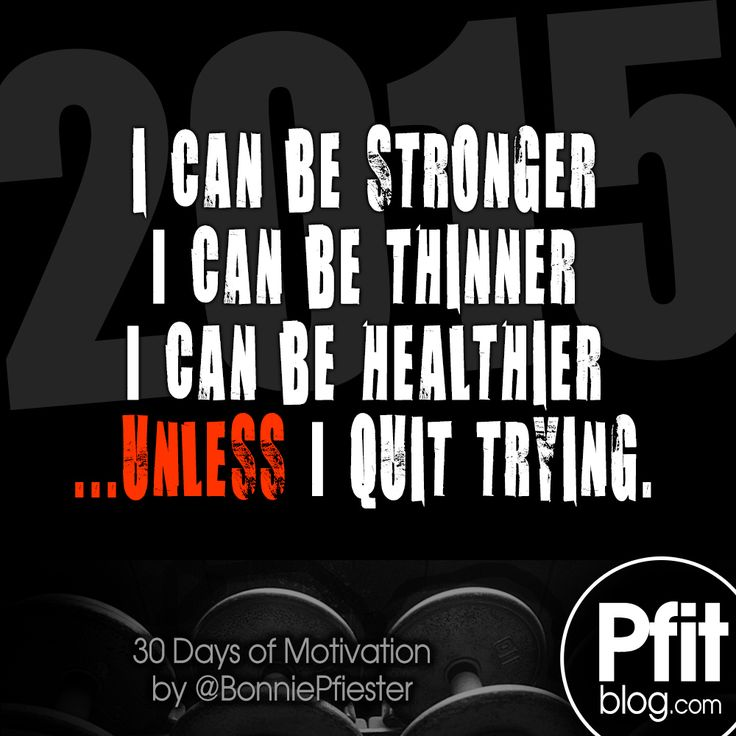 I Can Be Sronger Motiv8ion Pinterest Body Works And Motivation