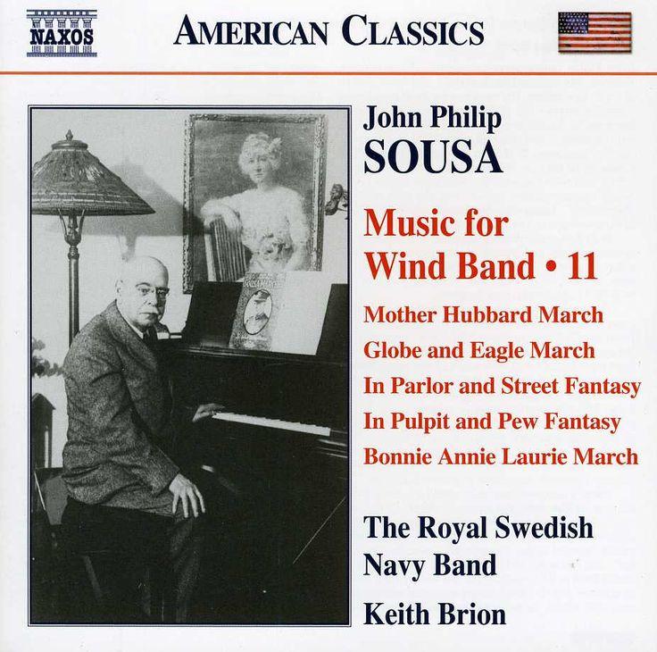 Royal Swedish Navy Band - Sousa: Music for Wind Band: Vol. 11