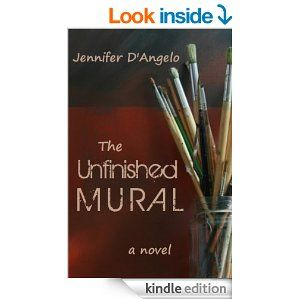 18 best my books images on pinterest lisa my books and the unfinished mural kindle edition by jennifer dangelo literature fiction kindle fandeluxe Choice Image