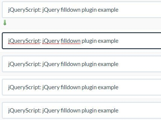 filldown is a jQuery plugin (jQuery UI widget) that allows the users to copy text from one input field to others. #jquery