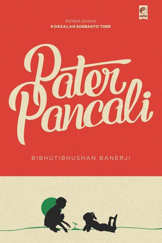 Seri Sastra Dunia : Pater Pancali oleh Bibhutibhusan Banerji
