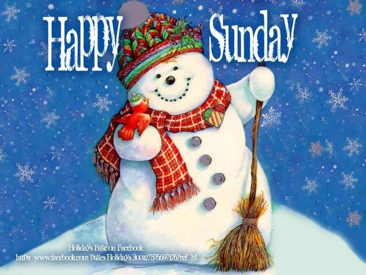 Happy Sunday Winter Sunday Snowman Sunday Greeting Sunday