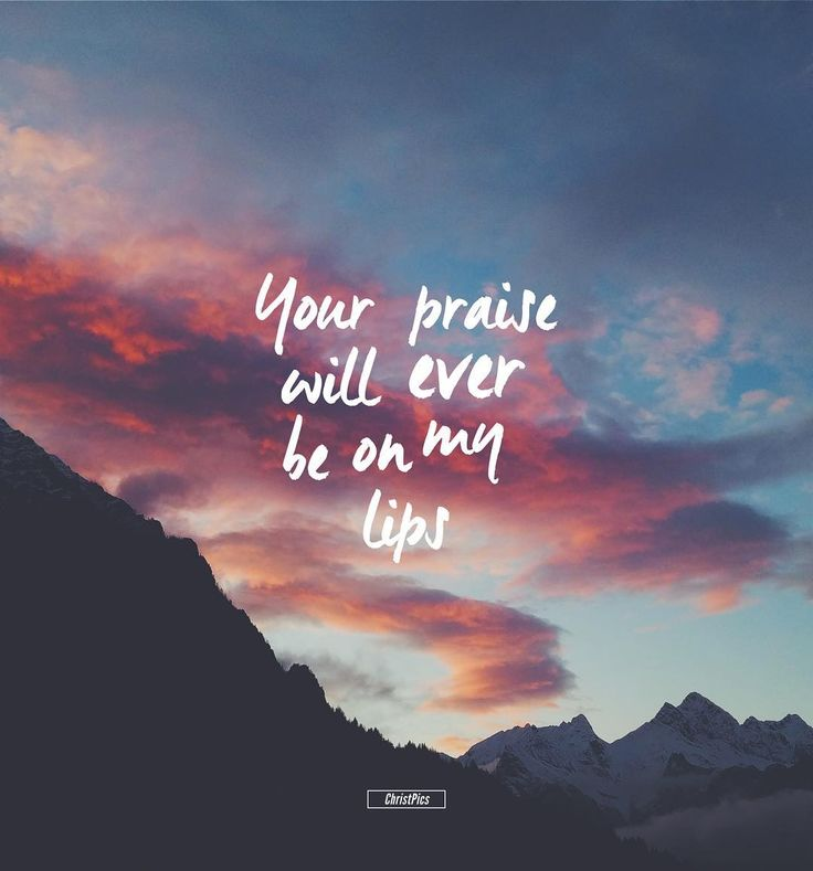 Because your steadfast love is better than life my lips will praise you. // Psalm 63:3 by christpics http://ift.tt/1KAavV3
