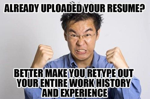 Was Your Company's Job Application Form Written by the Department of Redundancy Department?