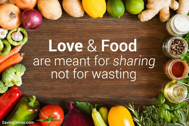 Love & Food are meant for sharing. #SavingDinner #FoodQuotes #Love #Foods #Healthy