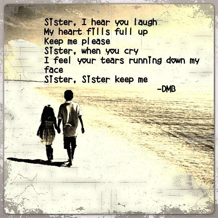 #DMB #DaveMatthewsBand #Sister