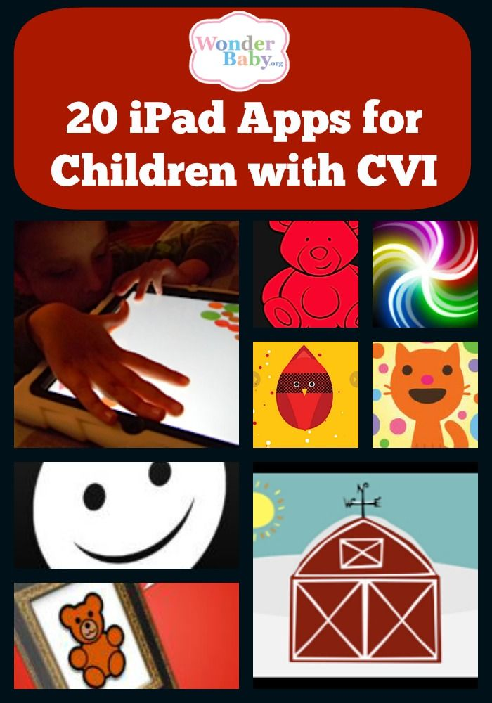 20 iPad Apps for kids with CVI   Visit pinterest.com/wonderbabyorg/ for more apps for the ipad