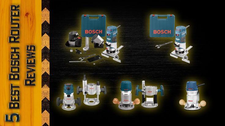 5 Best Bosch Router | Top 5 Bosch Router Reviews | Bosch Tools Review
