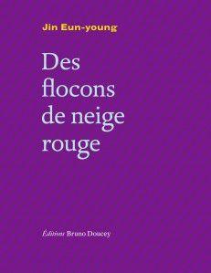 http://www.editions-brunodoucey.com/wp-content/uploads/2015/12/Couv.Des-flocons-de-neige-rouge_300dpi-e1449904220174.jpg
