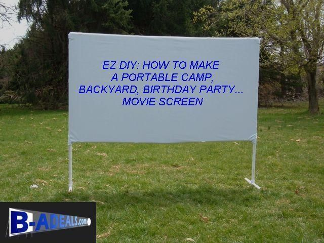 Do You Want To Build A Movie Screen? EZ DIY: How To Make A Portable Camp, Backyard Movie Night, Birthday Party, Movie Projector Screen. Projection Screen Frames and Accessories from www.b-aDeals.com