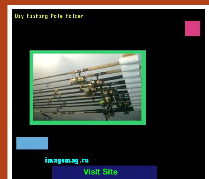 Pvc Projects For The Outdoorsman: 17 Best Ideas About Fishing Pole Holder On Pinterest