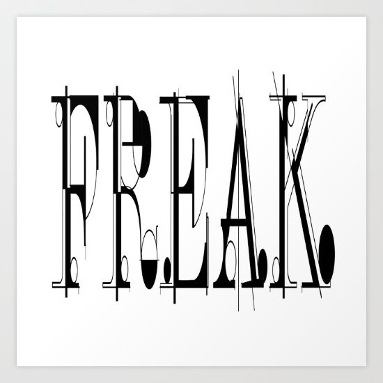 Freak #3 typography word art<br/> design,graphics,lettering,typography,writing,language