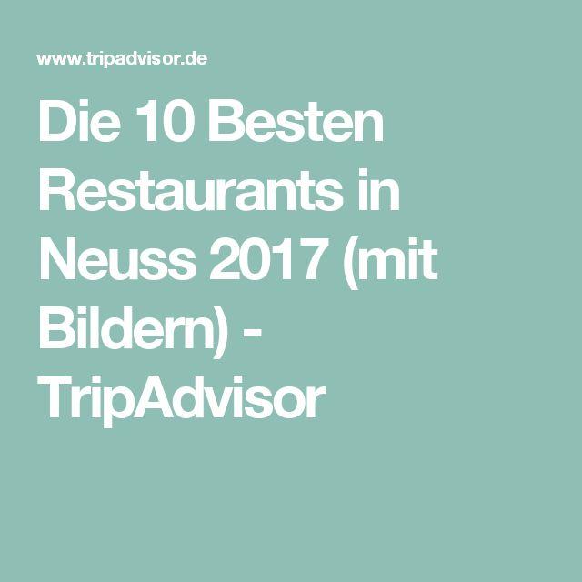 Die 10 Besten Restaurants in Neuss 2017 (mit Bildern) - TripAdvisor