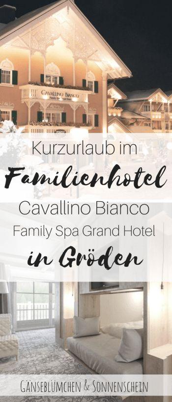 Cavallino Bianco Family Spa Grand Hotel ****S – Kurzurlaub in Grölen, Südtirol   Wochenende in den Dolomiten mit Kindern   Familienurlaub in Südtirol