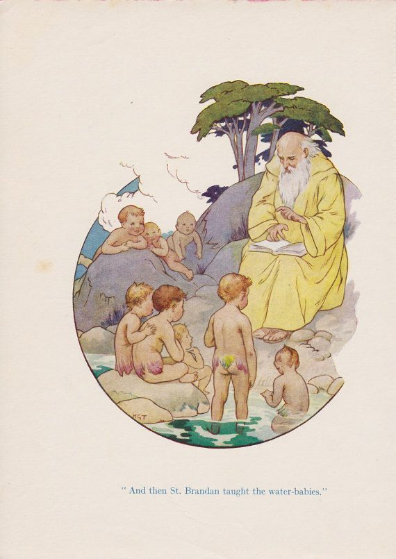 """""""And then St. Brandan taught the water-babies."""""""