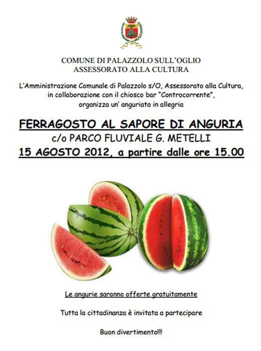 Ferragosto al Sapore di Anguria a Palazzolo Sull'Oglio http://www.panesalamina.com/2012/3036-ferragosto-al-sapore-di-anguria-a-palazzolo-sulloglio.html