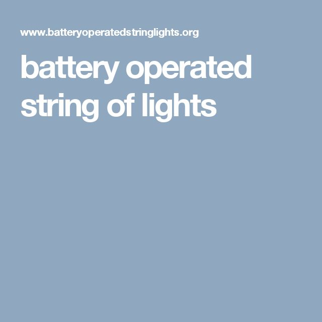 battery operated string of lights