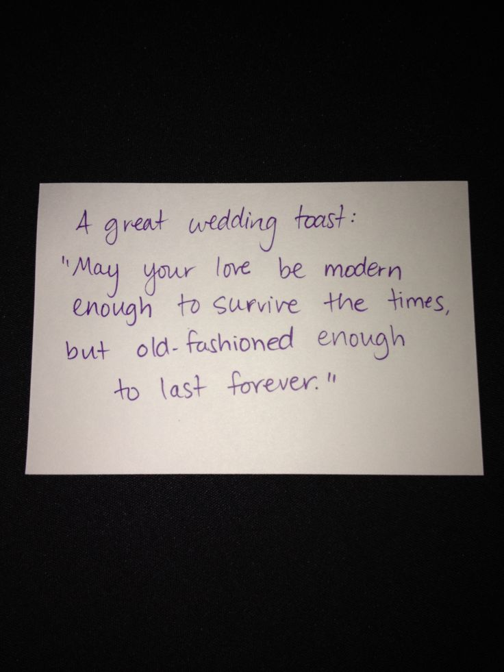 """may your love be modern enough to survive the times, but old-fashioned enough to last forever"""