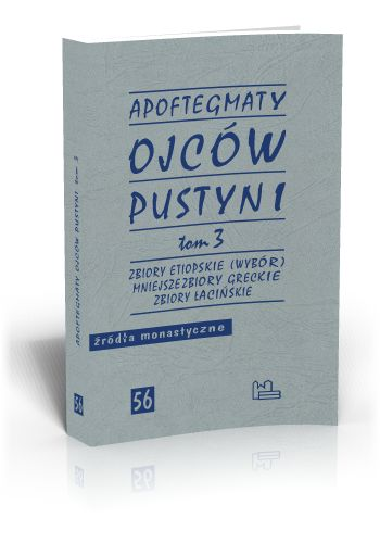 Apoftegmaty Ojców Pustyni t. 3  http://tyniec.com.pl/product_info.php?products_id=768