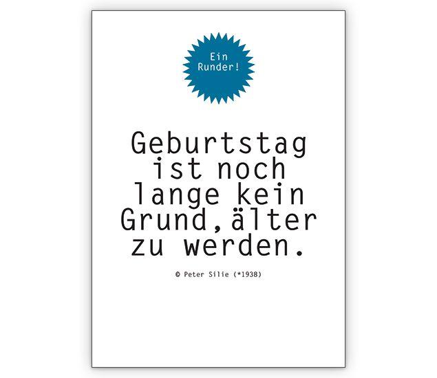 Geburtstag ist noch lange kein Grund, älter zu werden. » Grusskarten Onlineshop 1agrusskarten.de