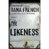 The Likeness: A Novel (Rob Ryan and Cassie Maddox) (Kindle Edition)By Tana French