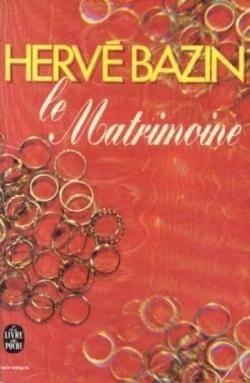 Le Matrimoine par Hervé Bazin