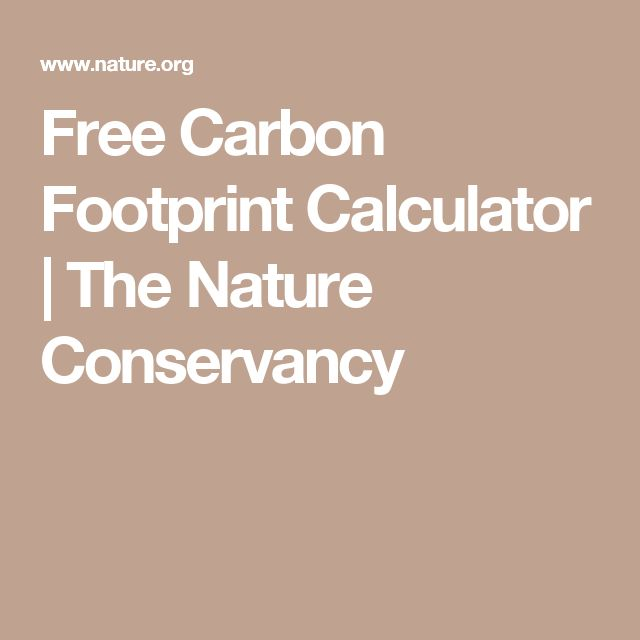 Free Carbon Footprint Calculator | The Nature Conservancy
