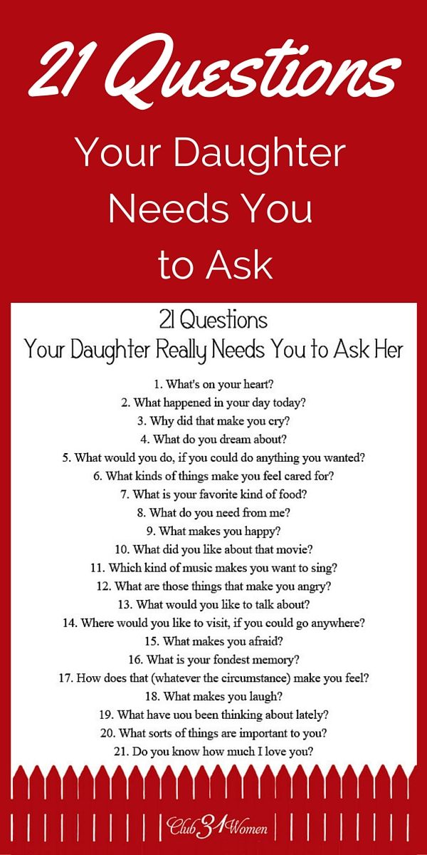 So how do you develop a close relationship with your daughter? How to get to know her heart? FREE Printable: 21 Questions Your Daughter Needs You to Ask Her