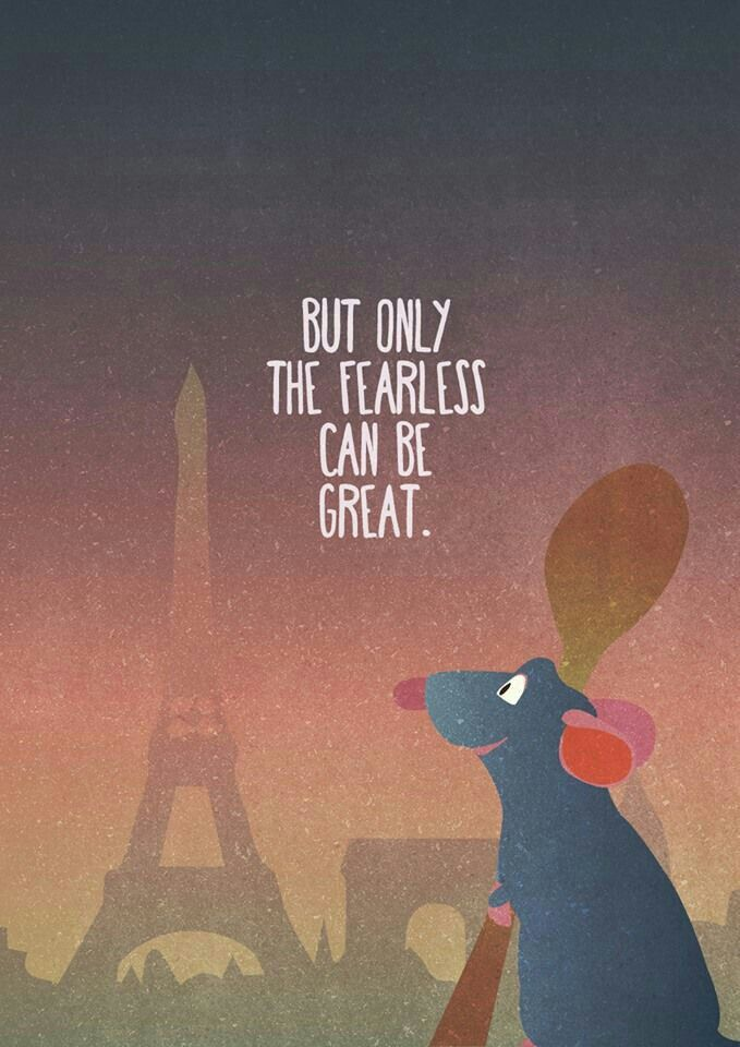 Ratatouille - Disney Inspirational quote