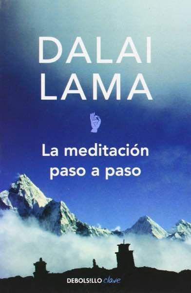 Dalai Lama: La meditación paso a paso (Libro) http://reikinuevo.com/dalai-lama-meditacion-paso-paso-libro/
